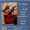 Usłyszeć́ jak szumi rzeka Koncert pieśni cygańskich w wykonaniu Teresy Mirgi
